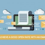 How to achieve a good open rate with an email blast?