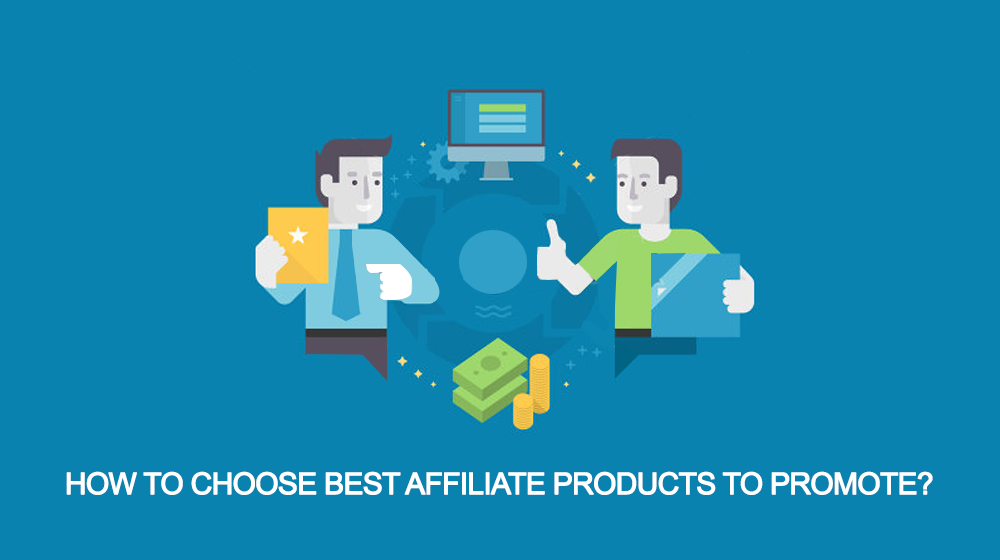 best affiliate products to promote