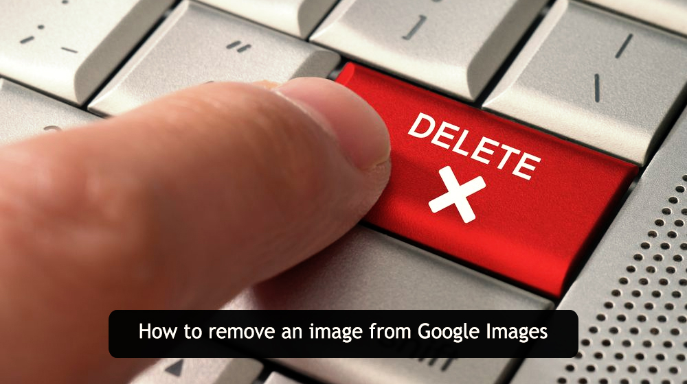 google image removal