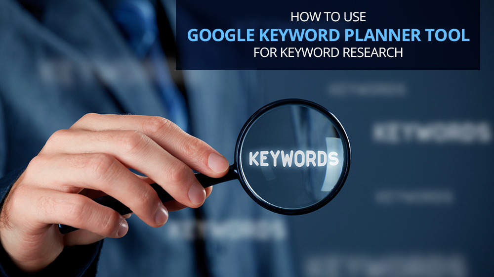 how to use google keyword planner for SEO