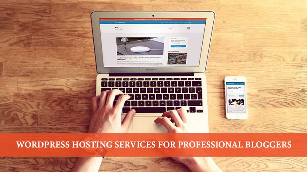 top wordpress hosting for professional bloggers